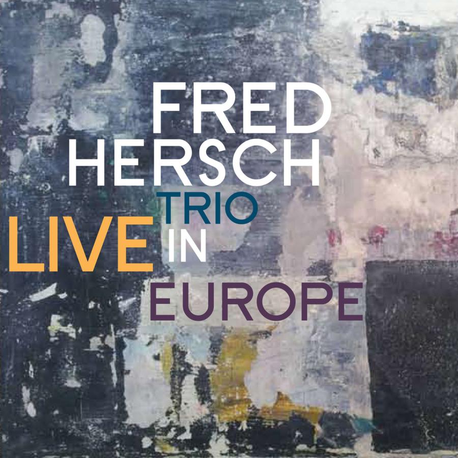 Fred_Hersch_Trio-Live_In_Europe.thumb.jpg.98b9ca063127ad44a295041bd2a490c5.jpg
